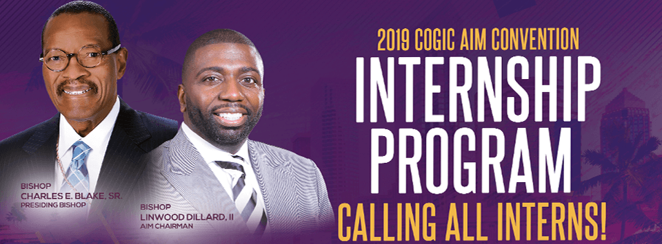 c2489480c63 The Ministries & Special Initiatives Commission of the Auxiliaries in  Ministry (AIM) Convention COGIC is actively recruiting college students for  the 2019 ...
