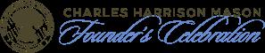 Charles H. Mason Founder's Celebration
