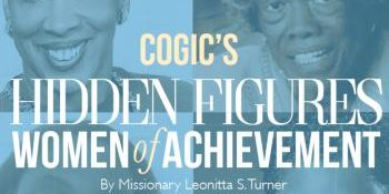 COGIC'S Hidden Figures – The Whole Truth Magazine