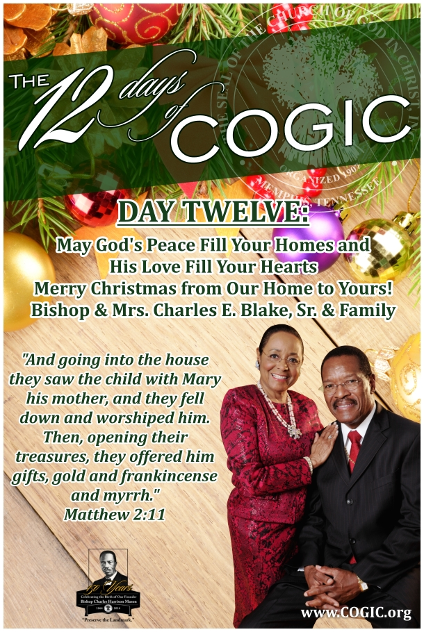 The 12 Days of COGIC…Day 12! – Church Of God In Christ