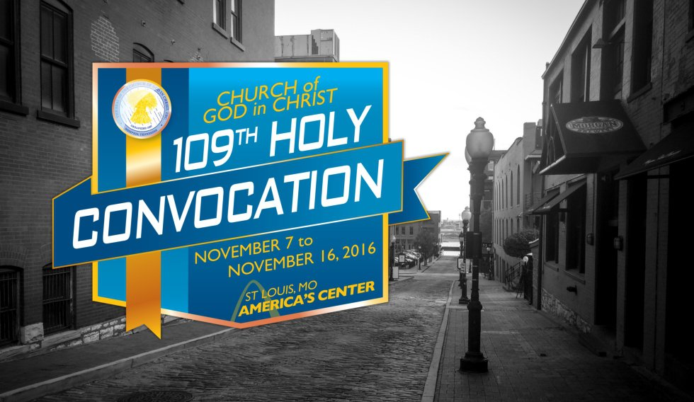 109th International Holy Convocation – Church Of God In Christ