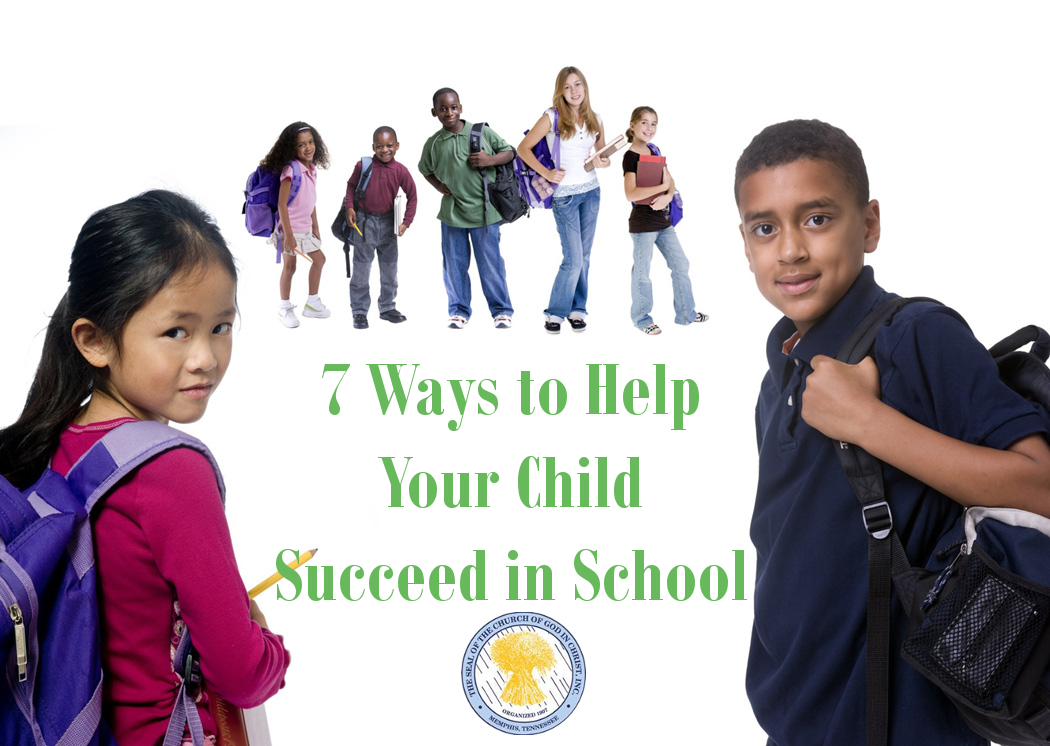 7 Ways to Help Your Child Succeed in School